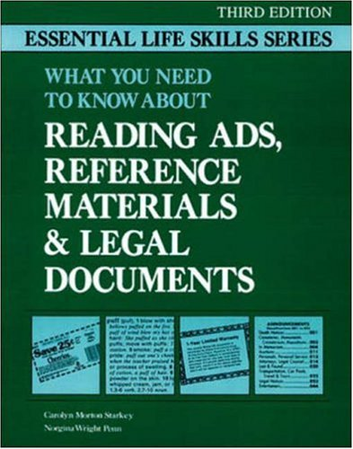 What You Need to Know about Reading Ads, Reference Materials & Legal Documents (Essential Life Skills (NTC))