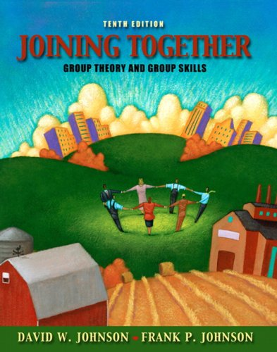 Joining Together: Group Theory and Group Skills (10th...