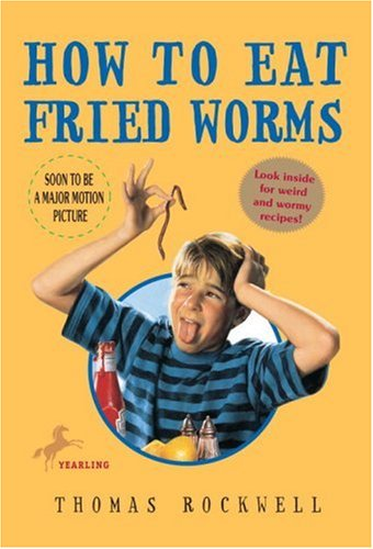 How to Eat Fried Worms: Thomas Rockwell: 9780440445456: Amazon.com: Books
