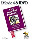 iMovie 4 & iDVD: The Missing Manual (0596006934) by Pogue, David