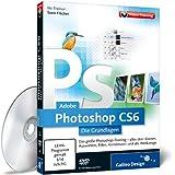 Software - Adobe Photoshop CS6 - Die Grundlagen - Das Training f�r Einsteiger
