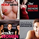The Pickup Artist Hypnosis Bundle: Get Any Girl You Desire, with Hypnosis Speech by  Hypnosis Live Narrated by  Hypnosis Live