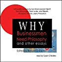 Why Businessmen Need Philosophy and Other Essays (       UNABRIDGED) by Ayn Rand Narrated by Susan O'Malley
