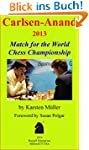 Carlsen-Anand 2013: Match for the Wor...