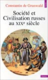 echange, troc Constantin de Grunwald - Société et civilisation russes au XIXe siècle