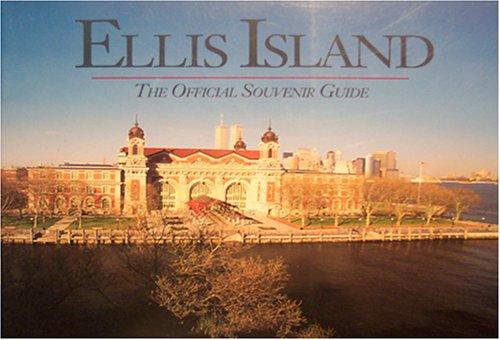 ellis-island-the-official-souvenir-guide