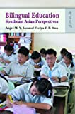 Bilingual education : Southeast Asian perspectives /