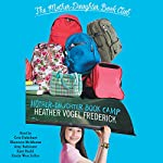 Mother-Daughter Book Camp: Mother-Daughter Book Club Series, Book 7 | Heather Vogel Frederick