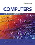 img - for Computers: Understanding Technology - Comprehensive: Text book / textbook / text book