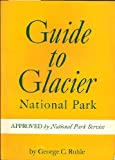 img - for Guide to Glacier National Park book / textbook / text book