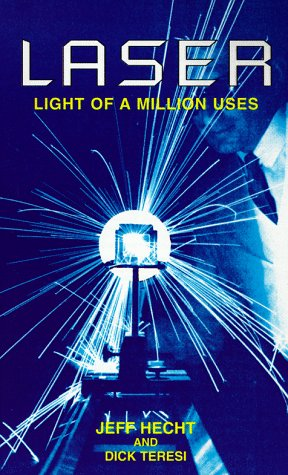 Laser: Light Of A Million Uses