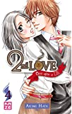 Second Love Once Upon a Lie - Tome 4