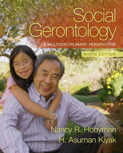 Social Gerontology: A Multidisciplinary Perspective (9th...