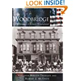 Woodbridge: New Jersey's Oldest Township (NJ) (Making of America)