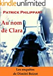 Au nom de Clara (Les enqu�tes de Dimi...