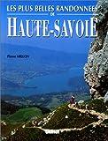 echange, troc Pierre Millon - Les plus belles randonnées de Haute-Savoie