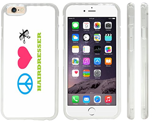 Rikki Knighttm Peace Love Hairdresser Design Iphone 6 Case Cover (Clear Rubber With Front Bumper Protection) For Apple Iphone 6 front-49583