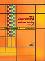 ADTs, Data Structures, and Problem Solving with C++, 2nd Edition Front Cover