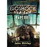 BioShock: Raptureby John Shirley