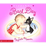 Bath Day (Puppy & Me) ~ Julia Noonan