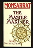img - for Master Mariner: Running Proud book / textbook / text book