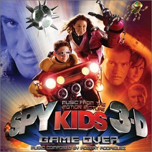 Various Artists - Spy Kids 3-D: Game Over - Zortam Music