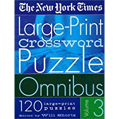 The New York Times Large Print Crossword Puzzle Omnibus Volume 3