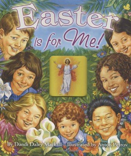 Easter Is for Me!, Dandi Daley Mackall