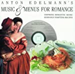 Music and Menus for Romance: The Food...