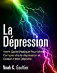 La D�pression (Version Fran�aise): Vo...