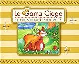 La Gama Ciega (The Blind Deer) (Spanish Edition)
