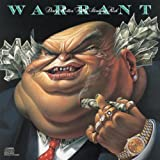 Dirty Rotten Filthy Stinking Rich ~ Warrant