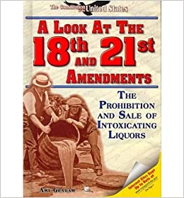 an essay on prohibition and twenty first amendment of the united states Particularly because the united states was established on the basis of the emphasis on freedom first and foremost, the first amendment to constitution strengthens the moral of our governments the first amendment to the constitution has contributed greatly to the nation.