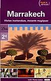 Marrakech : Tours et détours