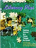 Teaching Survival as a Theme Through the Novels Call it Courage, Island of the Blue Dolphins, and The Sign of the Beaver (Literacy Plus) (0883096242) by Diane E Paynter