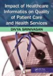 Impact of Healthcare Informatics on Q...