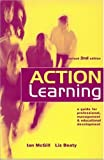 Action learning :  a guide for professional, management & educational development /