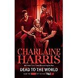 Dead to the World: A Sookie Stackhouse Novel ~ Charlaine Harris