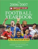 Interact Publishing Limited Match of the Day Football Yearbook 2006-7: Your Complete Preview to the Teams, Players and Games This Summer
