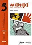 echange, troc Daniel Blancou - Manga : Origines, codes et influences
