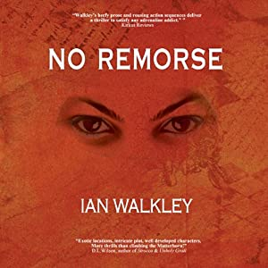 No Remorse | [Ian Walkley]