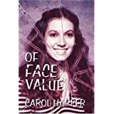 Of Face Valueby Carol Harper