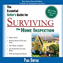The Essential Seller's Guide for Surviving the Home Inspection Audiobook by Paul Duffau Narrated by Sean Householder