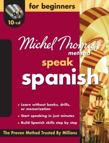 "Michel Thomas Methodâ""¢ Spanish For Beginners, 10-CD Program (Michel Thomas Series)"
