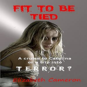 Fit to Be Tied | [Elizabeth Cameron]