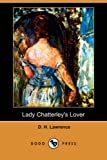 Lady Chatterleys Lover (Dodo Press)