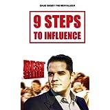 9 Steps to Influence: A Mentalist's Guide For Everyman ~ Ehud Segev