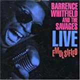 echange, troc Barrence & the Savages Whitfield - Live Emulsified