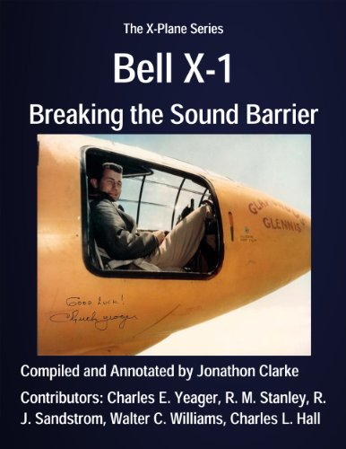 Bell X-1: Breaking The Sound Barrier (The X-Plane Series Book 2)