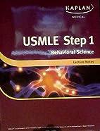 Kaplan Medical USMLE Step 1: Behavioral…